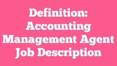 Definition: Accounting Management Agent  Job Description