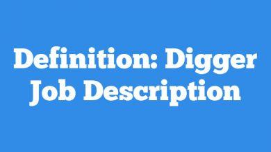 Definition: Digger  Job Description