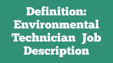 Definition: Environmental Technician  Job Description