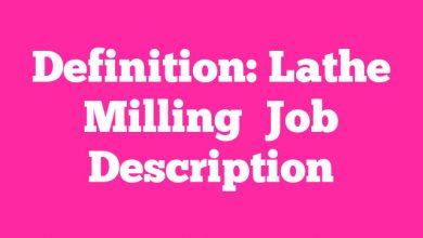 Definition: Lathe Milling  Job Description