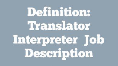 Definition: Translator Interpreter  Job Description