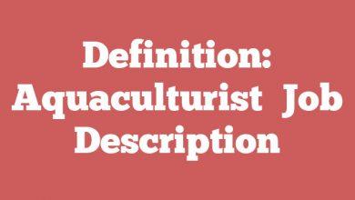 Definition: Aquaculturist  Job Description