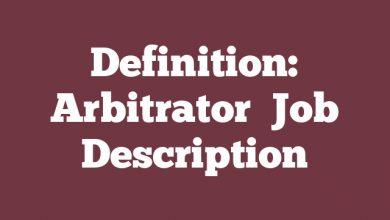 Definition: Arbitrator  Job Description