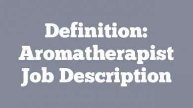 Definition: Aromatherapist  Job Description