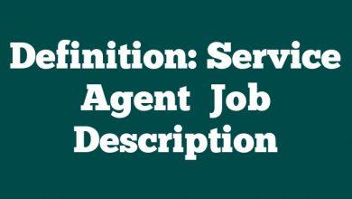 Definition: Service Agent  Job Description