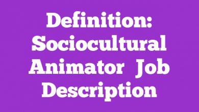 Definition: Sociocultural Animator  Job Description
